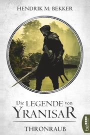 Die Legende von Yranisar - Thronraub