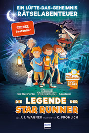 Die Legende der Star Runner - Timmi Tobbsons erstes Rätselabenteuer - Cover