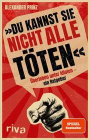 'Du kannst sie nicht alle töten' - Cover