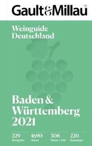 Gault & Millau Deutschland Weinguide Baden & Württemberg 2021