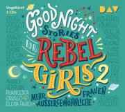 Good Night Stories for Rebel Girls 2 - Mehr außergewöhnliche Frauen - Cover