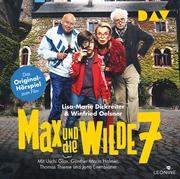 Max und die wilde 7 - Das Original-Hörspiel zum Film