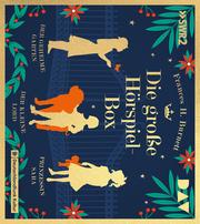 Die große Hörspiel-Box - Der geheime Garten, Der kleine Lord, Prinzessin Sara