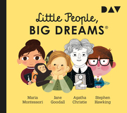 Little People, Big Dreams 1: Maria Montessori, Jane Goodall, Agatha Christie, Stephen Hawking