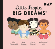 Little People, Big Dreams - Teil 2: Ella Fitzgerald, Jane Austen, Coco Chanel, Muhammad Ali