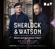 Sherlock & Watson - Neues aus der Baker Street: Die Wahrheit der Gloria Scott (Fall 10)