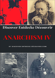 Discover Entdecke Decouvrir Anarchism IV