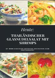 Heute: Thailändischer Glasnudelsalat mit Shrimps