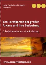 Zen Tarotkarten der großen Arkana und ihre Bedeutung