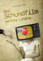 Der Schundfilm meines Lebens - Cover