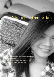 Virgin Lies from Asia She talked about love, future, marriage share the life. He could not resist any more.