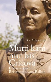 Mutti kam nur bis Cricova - Cover
