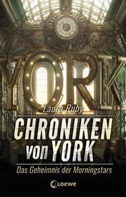 Chroniken von York - Das Geheimnis der Morningstars - Cover