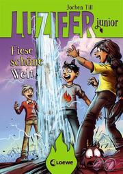 Luzifer junior - Fiese schöne Welt - Cover