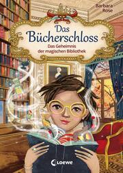 Das Bücherschloss - Das Geheimnis der magischen Bibliothek - Cover