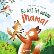 So toll ist meine Mama! - Cover