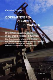 Dreidimensionale Modelle - Grundlagen und Potentiale als Vermittlungsmedium