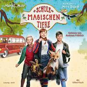 Die Schule der magischen Tiere: Das Hörbuch zum Film - Cover