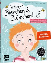 Von wegen Bienchen und Blümchen! Aufklärung, Gefühle und Körperwissen für Kinder - Cover