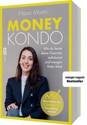 Money Kondo - Wie du heute deine Finanzen aufräumst und morgen freier lebst - Cover