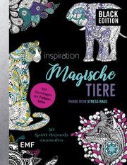 Black Edition: Magische Tiere - 50 Spirit Animals ausmalen