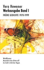 Werkausgabe Band I. Frühe Gedichte 1970-1999