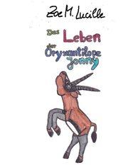 Das Leben der Oryxantilope Jonny