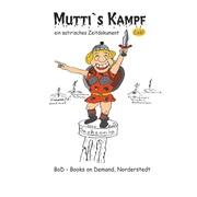 Mutti's Kampf