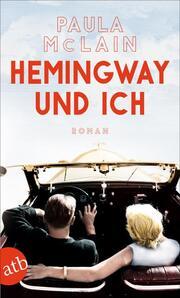 Hemingway und ich