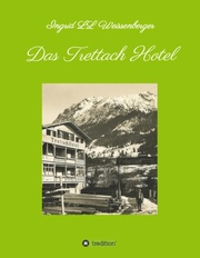 Das Trettach Hotel