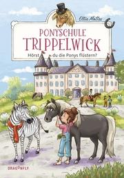 Ponyschule Trippelwick - Hörst du die Ponys flüstern? - Cover
