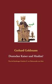 Deutscher Kaiser und Muslim?