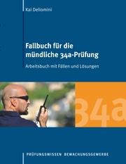 Fallbuch für die mündliche 34a-Prüfung - Cover