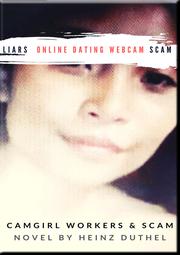 Liars online dating Webcam scam