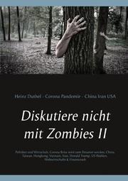 Diskutiere nicht mit Zombies II
