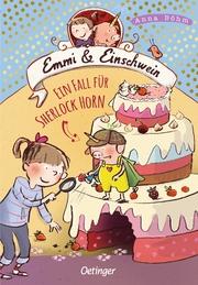 Emmi und Einschwein - Ein Fall für Sherlock Horn! - Cover