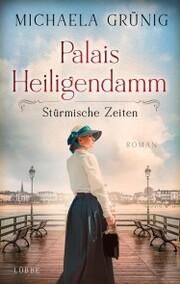 Palais Heiligendamm - Stürmische Zeiten - Cover