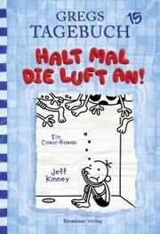 Gregs Tagebuch 15 - Halt mal die Luft an! - Cover