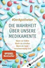 Die Wahrheit über unsere Medikamente - Cover