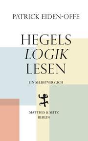 Hegels >Logik< lesen