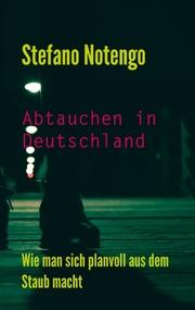 Abtauchen in Deutschland