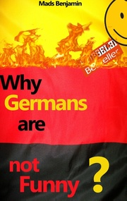 Why Germans are not Funny?