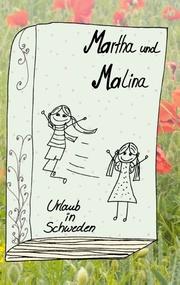 Martha und Malina