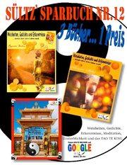 SÜLTZ' SPARBUCH Nr.12 - Weisheiten, Gedichte, Erkenntnisse, Meditation, Unsterblichkeit und das TAO TE KING