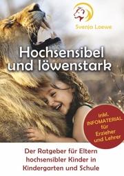 Hochsensibel und löwenstark - Cover