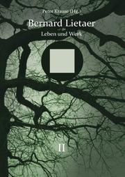 Bernard Lietaer - Leben und Werk - Band II