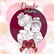 Danke Mama - Geschenkbuch für die beste Mama - Cover