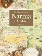 Die Chroniken von Narnia - Illustrierte Gesamtausgabe - Cover