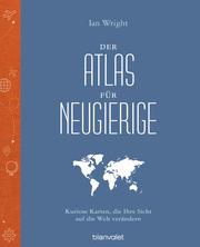 Der Atlas für Neugierige - Cover