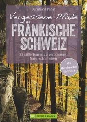 Vergessene Pfade Fränkische Schweiz - Cover